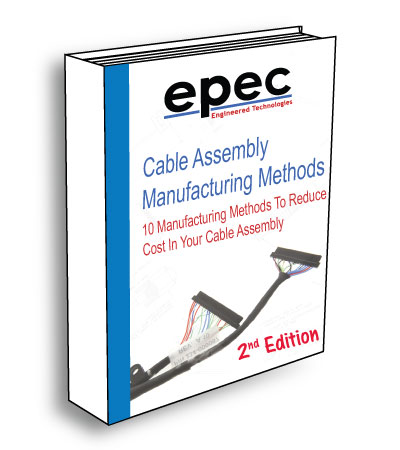 10 Manufacturing Methods to Reduce Cost in Your Cable Assembly - Ebook