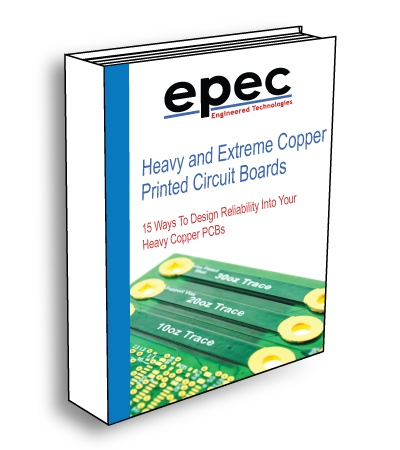 15 Ways To Design Reliability Into Your Heavy Copper PCBs - Ebook