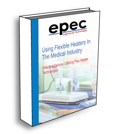 Using Flexible Heaters In The Medical Industry Ebook