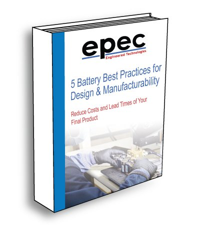 5 Battery Best Practices for Design and Manufacturability